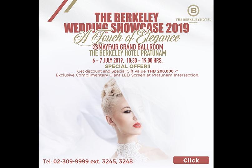 Wedding Showcase 2019 ครบเครื่องงานวิวาห์ ที่โรงแรมเดอะ เบอร์เคลีย์ ประตูน้ำ